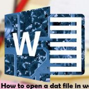 how to open a dat file in word