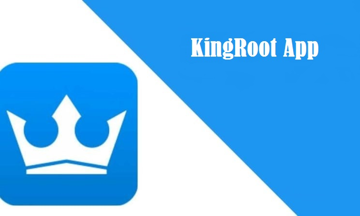 Kingroot App Ultimate Guide