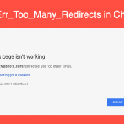 How to fix err_too_many_redirects chrome